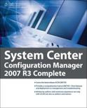 System Center Configuration Manager 2007 R3 Complete