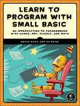 Learn to Program with Small Basic