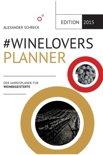 Alexander Schreck - #Winelovers 2015 Planner