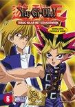 Yu-Gi-Oh! - Deel 4: Terug Naar Het Schaduwrijk