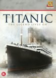 Titanic - The Legend Lives On