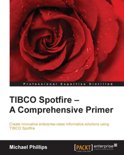 TIBCO Spotfire — A Comprehensive Primer