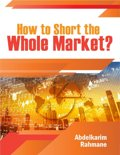 How to Short the Whole Market?
