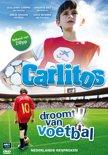 Carlitos Droomt Van Voetbal