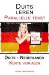 Duits leren - Parallelle tekst - Korte verhalen (Duits - Nederlands)