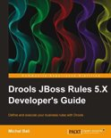 Drools JBoss Rules 5.X Developers Guide