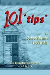 101 Tips for School District Leadership