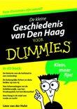 Voor Dummies - De kleine geschiedenis van Den Haag voor Dummies
