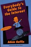 Everybody's Guide to the Internet