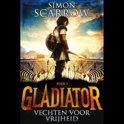 Gladiator 1 - Gladiator Boek 1 - Vechten voor vrijheid