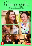 Gilmore Girls - A Year In The Life