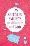 Spiegels, smileys en stille tijd met God