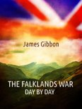 The Falklands War, Day by Day