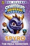 Skylanders Mask of Power: Spyro versus the Mega Monsters