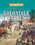Keerpunten in de Geschiedenis - Tijdlijn van de Koloniale wereld