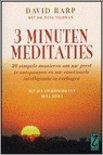 3 minuten meditaties - 30 simpele manieren om uw geest te ontspannen en uw emotionele intelligentie te verhogen