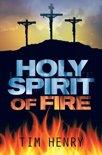 Holy Spirit of Fire