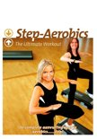 Step Aerobics - The Ultimate Workout