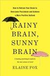 Rainy Brain, Sunny Brain
