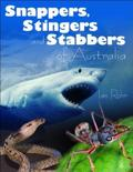 Stingers Snappers and Stabbers