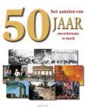 Het Aanzien Van 50 Jaar Wereldnieuws In Beeld