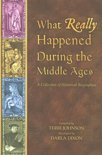 What Really Happened During the Middle Ages