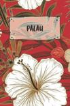 Palau: Ruled Travel Diary Notebook or Journey Journal - Lined Trip Pocketbook for Men and Women with Lines