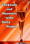 Dave A Vance - Cocktails and Shooters with Dirty Names