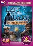 Left in the Dark, No one on Board