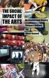 The Social Impact of the Arts