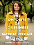 The Opposite of Loneliness