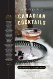 Scott Mccallum - A Field Guide to Canadian Cocktails