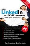 Hoe LinkedIn nu ECHT gebruiken