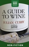 Julian Curry - A Guide to Wine