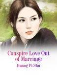 Conspire Love Out of Marriage