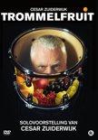 Trommelfruit - Cesar Zuiderwijk