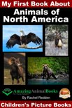 My First Book About Animals of North America