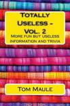 Totally Useless - Vol. 2