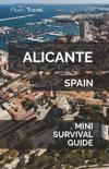 Alicante Mini Survival Guide