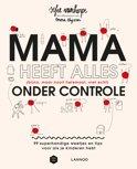Sofie Vanherpe boek Mama heeft alles (bijna, maar nooit helemaal, niet echt) onder controle Paperback 9,2E+15