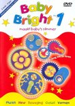 Baby Bright 1