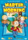 Martin Morning - Deel 1