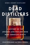 Colin Spoelman - Dead Distillers