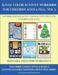 Printable Preschool Worksheets (A Full Color Activity Workbook for Children Aged 4 to 5 - Vol 3)