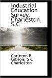 Industrial Education Survey, Charleston, S.C
