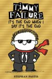Timmy failure (07): it's the end when i say it's the end