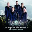 Los Angeles The Voices II - Because We Believe