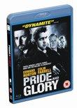Pride &Amp; Glory