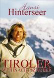 Hansi Hinterseer - Tiroler Weihnachtsszauber (Import)