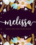 Melissa: Notebook - Libreta - Cahier - Taccuino - Notizbuch: 110 pages paginas seiten pagine: Modern Florals First Name Noteboo